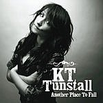 KT Tunstall Another Place To Fall (Radio Version)