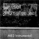 Depeche Mode Suffer Well (M83 Instrumental)