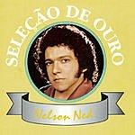 Nelson Ned Selecao De Ouro