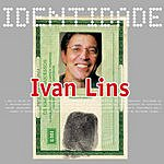 Ivan Lins Identidade