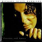 Michael Allen Harrison Passion & Grace