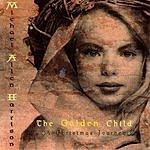 Michael Allen Harrison Golden Child