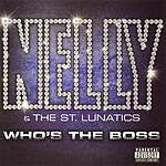 Nelly Who's The Boss (Parental Advisory)