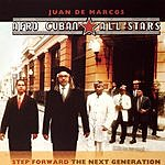 Afro-Cuban All Stars Step Forward: The Next Generation