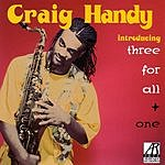 Craig Handy Introducing Three For All + One