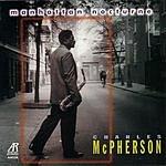 Charles McPherson Manhattan Nocturne
