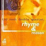 Ted Nash Rhyme & Reason