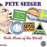 Pete Seeger Folk Music Of The World