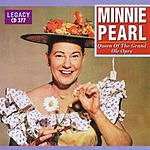 Minnie Pearl Queen Of The Grand Ole Opry
