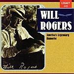 Will Rogers America's Legendary Humorist