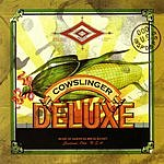 The Cowslingers Cowslinger Deluxe (Parental Advisory)