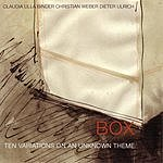 B-O-X Ten Variations On An Unknown Theme