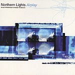 Northern Lights Airplay