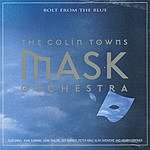 The Colin Towns Mask Orchestra Bolt From The Blue