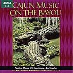 La Touche Cajun Music On The Bayou: Native Music Of Louisiana
