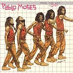 Pablo Moses Pave The Way + Dubs
