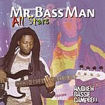 Andrew Bassie Campbell Mr. Bassman Allstars