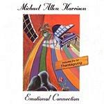 Michael Allen Harrison Emotional Connection