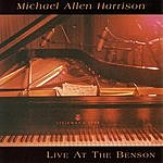 Michael Allen Harrison Live At The Benson