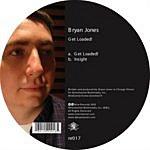 Bryan Jones Get Loaded!/Insight