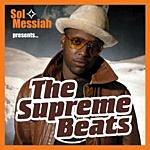 Sol Messiah The Supreme Beats (Parental Advisory)