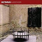 Octavius Audio Noir