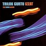 Trilok Gurtu Izzat The Remix Album