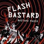 Flash Bastard Bastard Radio