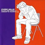 Chris Mills Plays And Sings 7-inch/Nobody's Favorite (EP)