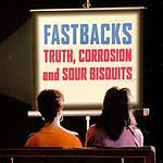 Fastbacks Truth, Corrosion And Sour Bisquits