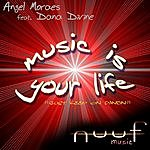 Angel Moraes Music Is Your Life (6 Track Single)