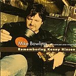 Mike Bowling Remembering Kenny Hinson