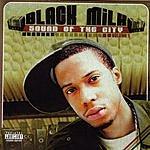 Black Milk Sound Of The City (Parental Advisory)