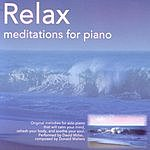 David Miller Relax: Meditations For The Piano
