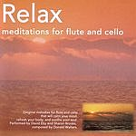 Sharon Brooks Relax: Meditations For Flute And Cello