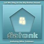 Diatonic Let Me Stay (Maxi-Single)