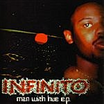 Infinito Man With Hue EP
