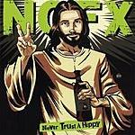 NOFX Never Trust A Hippy