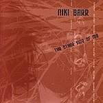 Niki Barr The Other Side Of Me