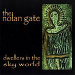 The Nolan Gate Dwellers In The Sky World
