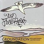 Groundation We Free Again