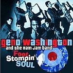 Geno Washington Foot Stomping Soul: The Soul Years