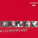 The Klezmorim Klezmeshugge