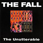 The Fall The Unutterable