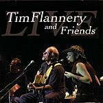 Tim Flannery Tim Flannery & Friends Live