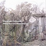 Stephen Connolly Monarch Of The Meadowlands (EP)