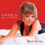 Karrin Allyson Wild For You