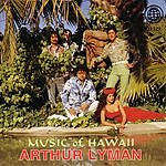 Arthur Lyman Music Of Hawaii