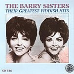 The Barry Sisters Their Greatest Yiddish Hits