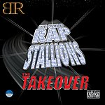 The Young Rap Stallions The Takeover (Parental Advisory)